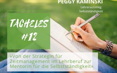 #12 Von der Strategin für Zeitmanagement im Lehrberuf zur Mentorin für die Selbstständigkeit